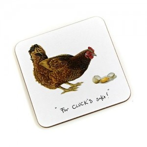"Coaster Hen ""For Clucks Sake"""
